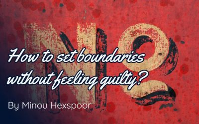 How to set boundaries without feeling guilty?